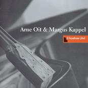 Arne Oit & Margus Kappel - Suuta Kuunal